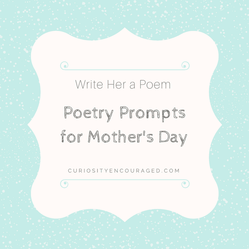 poetry prompts for mothers day