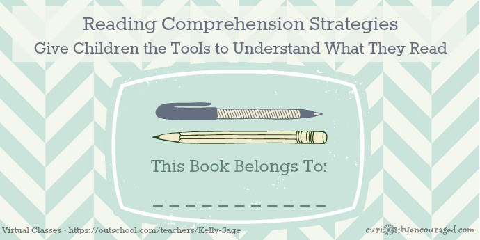 Give Children the Tools to Understand What They Read