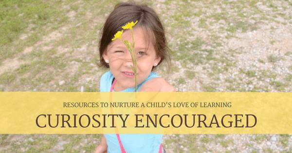 Curiosity Encouraged