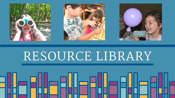 Curiosity Encouraged Resource Library- activities to help nurture the love of learning
