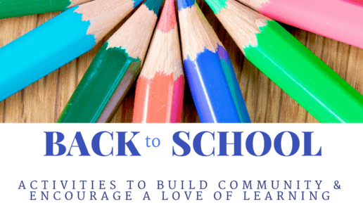 Back to School Activities For the Classroom and Home | Build Community & Encourage a Love of Learning
