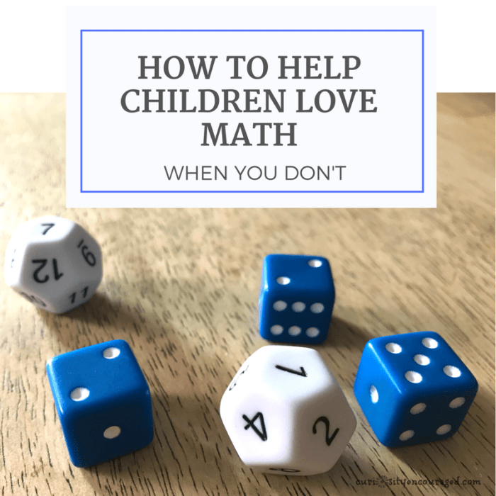How to Help Your Children Love Math When You Don't
