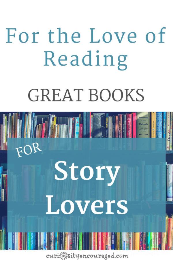 Best Books for Story Lovers- Read together and encourage the love of reading.